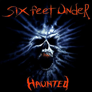 [중고] Six Feet Under / Haunted (수입)