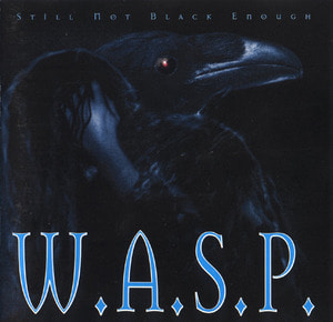 [중고] W.A.S.P. / Still Not Black Enough