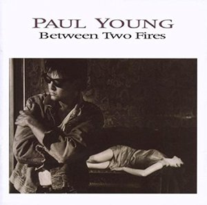 [중고] Paul Young / Between Two Fires (일본반)