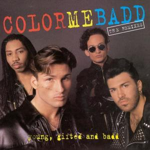 Color Me Badd / Young, Gifted & Badd (The Remixes/미개봉)