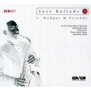 [중고] Johnny Hodges & Friends / Jazz Ballads 15 (24Bit High-End Mastering 2CD Digipack/수입)