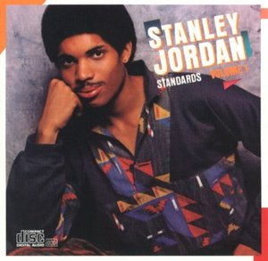 Stanley Jordan / Standards Volume 1 (수입CD/미개봉)