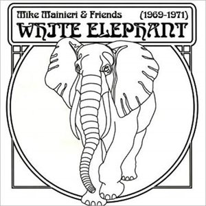 [중고] Mike Mainieri & Friends / White Elephant 1969-1971 (2CD/수입)
