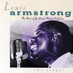 [중고] Louis Armstrong / Best of Decca Years 1 (The Singer/수입CD)