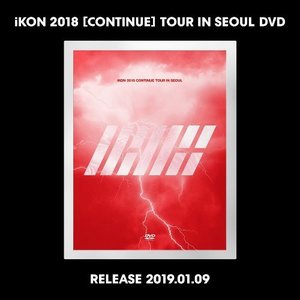[DVD] 아이콘 (iKON) / 2018 [CONTINUE] Tour In Seoul (3DVD/미개봉)