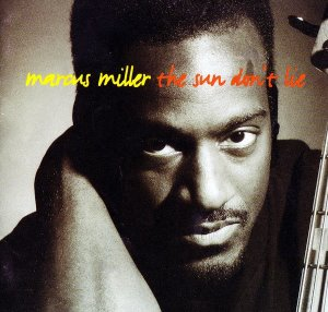 [중고CD] Marcus Miller / The Sun Don't Lie
