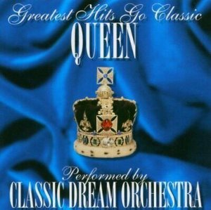 [중고CD] Classic Dream Orchestra / Greatest Hits Go Classic - Queen (수입)