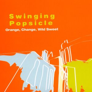 [중고CD] Swinging Popsicle (스윙잉 팝시클) / Orange, Change, Wild Sweet (Digipack)